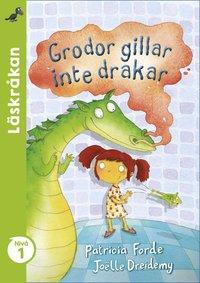 bokomslag Grodor gillar inte drakar
