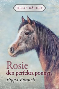 bokomslag Rosie - den perfekta ponnyn