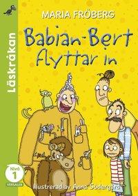 bokomslag Babian-Bert flyttar in