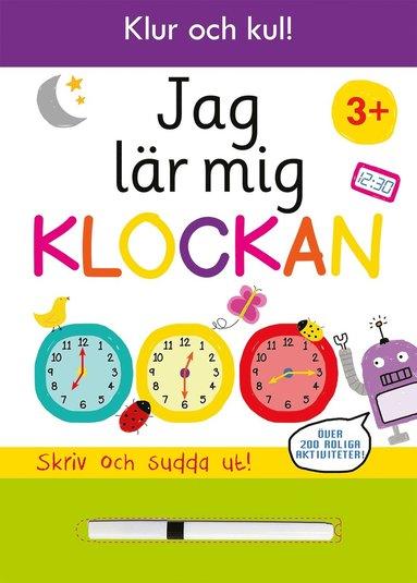 bokomslag Jag lär mig klockan : rita och sudda ut