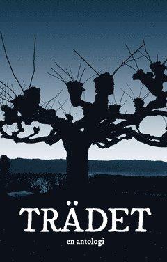 bokomslag Trädet : En antologi