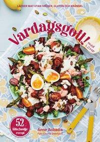 bokomslag Vardagsgott : läcker mat utan socker, gluten och krångel