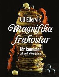 bokomslag Magnifika frukostar : för kemister och andra livsnjutare