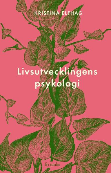 bokomslag Livsutvecklingens psykologi