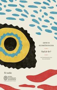 bokomslag Vad är liv? : ett fysikaliskt perspektiv på den levande cellen