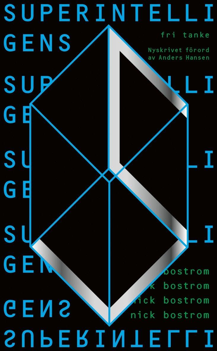 Superintelligens : vägar, faror, strategier 1