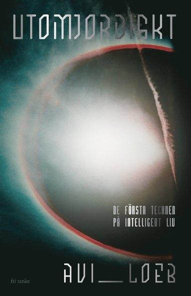 bokomslag Utomjordiskt : De första tecknen på intelligent liv