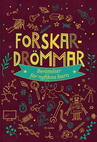 bokomslag Forskardrömmar: Berättelser för nyfikna barn