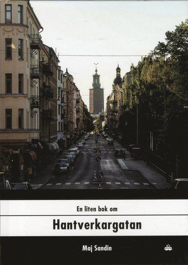 bokomslag En liten bok om Hantverkargatan