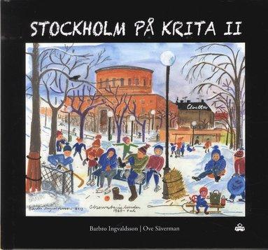 bokomslag Stockholm på krita II