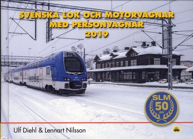 bokomslag Svenska Lok och Motorvagnar med Personvagnar 2019