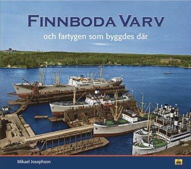 bokomslag Finnboda varv och fartygen som byggdes där