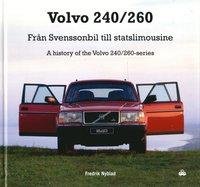 bokomslag Volvo 240/260 : Från Svenssonbil till statslimousine