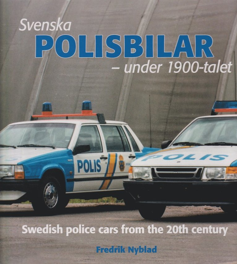 Svenska polisbilar under 1900-talet 1