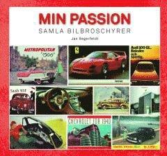 bokomslag Min passion : samla bilbroschyrer