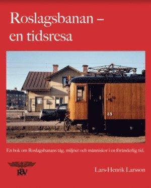 bokomslag Roslagsbanan : en tidsresa