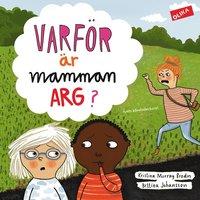 bokomslag Varför är mamman arg?