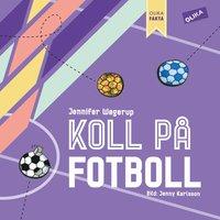 bokomslag Koll på Fotboll