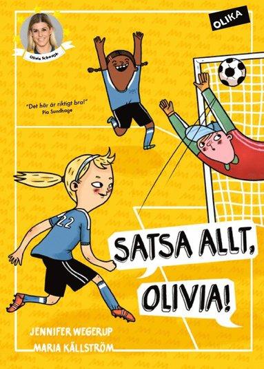 bokomslag Satsa allt, Olivia!