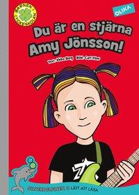 bokomslag Du är en stjärna, Amy Jönsson!