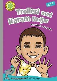 bokomslag Trolleri med Karam Nadjar
