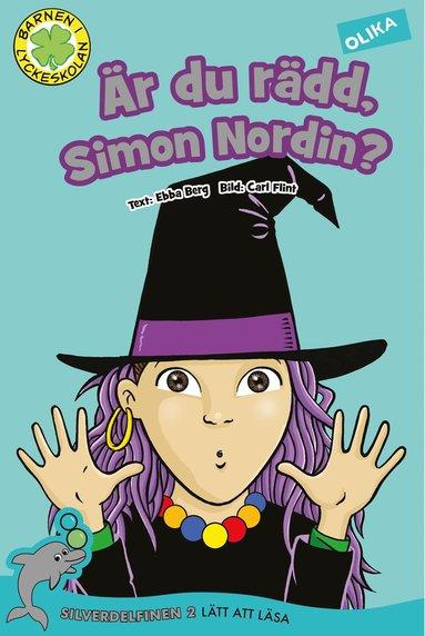 bokomslag Är du rädd, Simon Nordin?