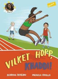 bokomslag Vilket hopp, Khaddi!