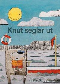 bokomslag Knut seglar ut