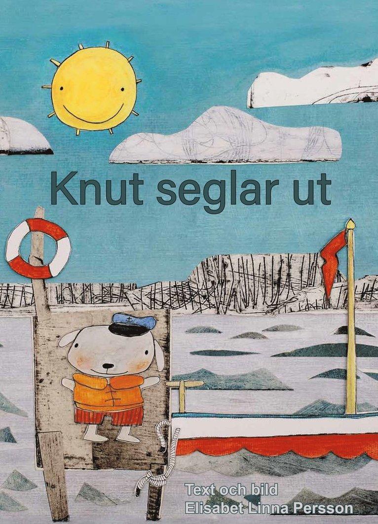 Knut seglar ut 1