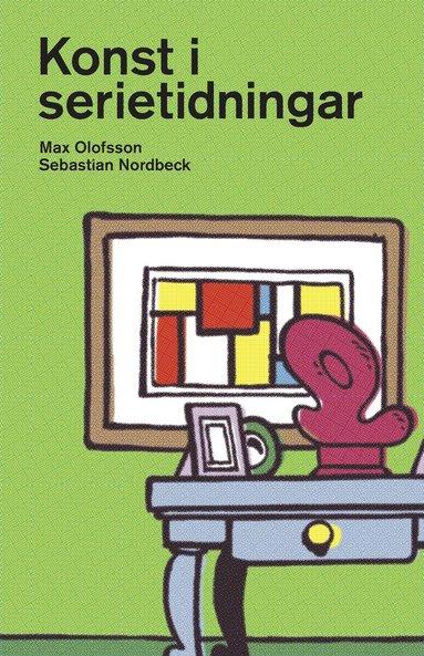 bokomslag Konst i serietidningar