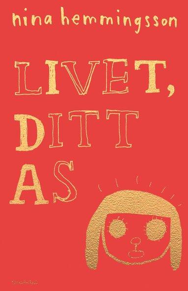 bokomslag Livet, ditt as