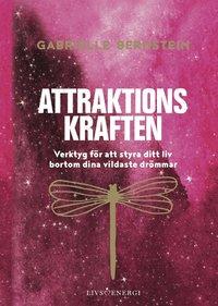 bokomslag Attraktionskraften : verktyg för att styra ditt liv bortom dina vildaste drömmar