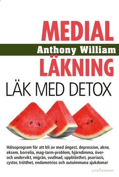 bokomslag Medial läkning : läk med detox