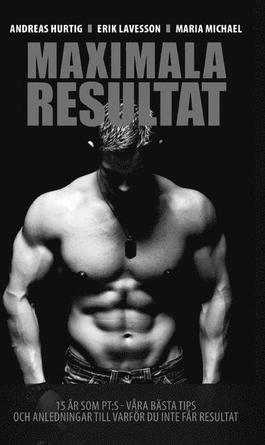 bokomslag 15 år som PT:s - Maximala Resultat