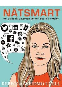 bokomslag Nätsmart : en guide till påverkan genom sociala medier