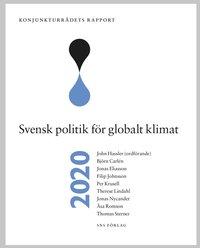 bokomslag Konjunkturrådets rapport 2020. Svensk politik för globalt klimat