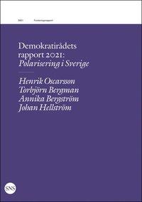 bokomslag Demokratirådets rapport 2021 : polarisering i Sverige