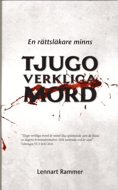 bokomslag Tjugo verkliga mord : En rättsläkare minns