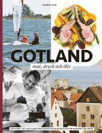 bokomslag Gotland : mat, dryck och öliv