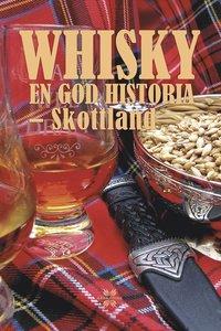 bokomslag Whisky: en god historia - Skottland
