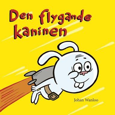 bokomslag Den flygande kaninen