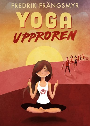 bokomslag Yoga upproren