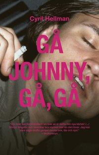 bokomslag Gå Johnny, gå, gå