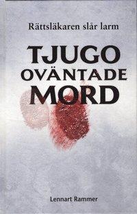 bokomslag Tjugo oväntade mord : rättsläkaren slår larm