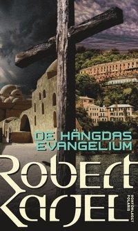 bokomslag De hängdas evangelium