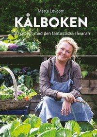 bokomslag Kålboken : till vardag och fest hela året runt