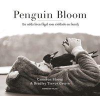 Penguin Bloom : En udda liten fågel som räddade en familj