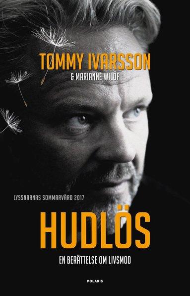 bokomslag Hudlös : en berättelse om livsmod