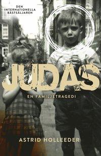 bokomslag Judas : en familjetragedi