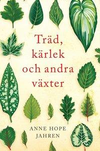 bokomslag Träd, kärlek och andra växter